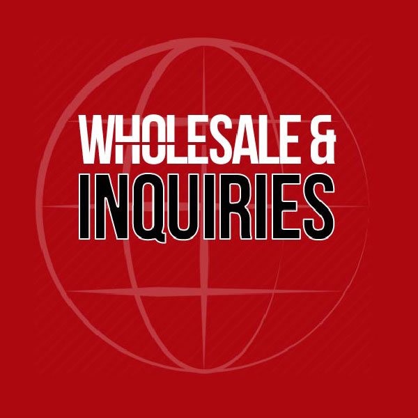 Wholesale and inquiries